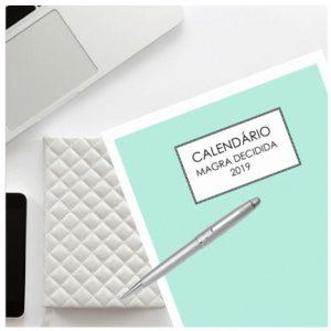 CALENDÁRIO MAGRA DECIDIDA