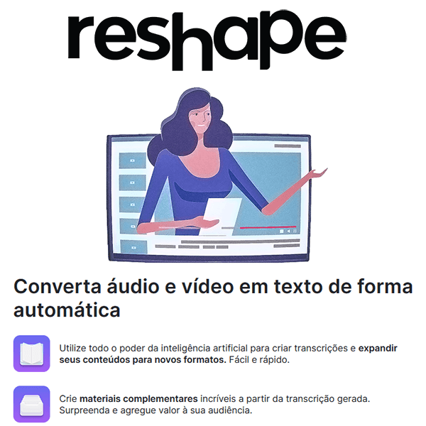 reshape converta audio e video em texto de forma automatica